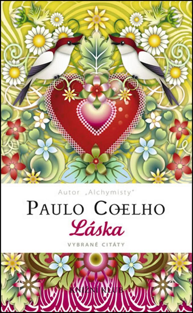Láska Vybrané citáty - Paulo Coelho
