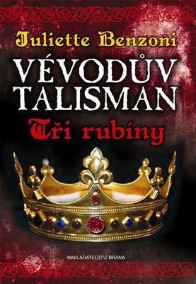 Obrázok Vévodův talisman Tři rubíny