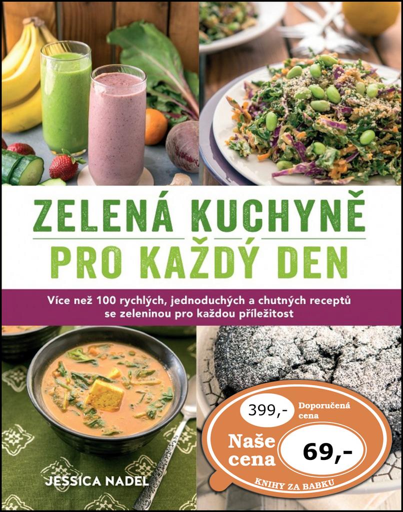 Zelená kuchyně pro každý den - Jessica Nadel