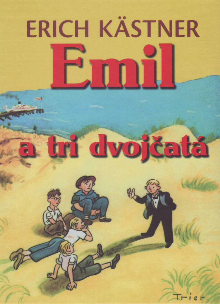 Emil a tri dvojčatá - Erich Kästner
