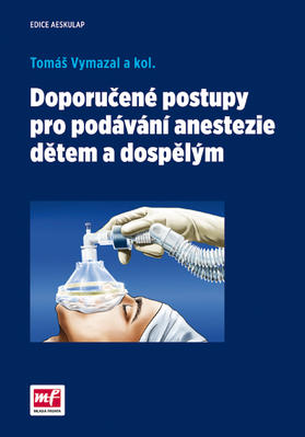 Obrázok Doporučené postupy pro podávání anastezie dětem a dospělým
