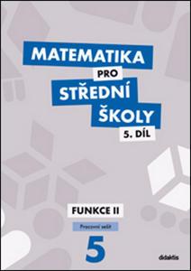 Obrázok Matematika pro střední školy 5.díl Pracovní sešit