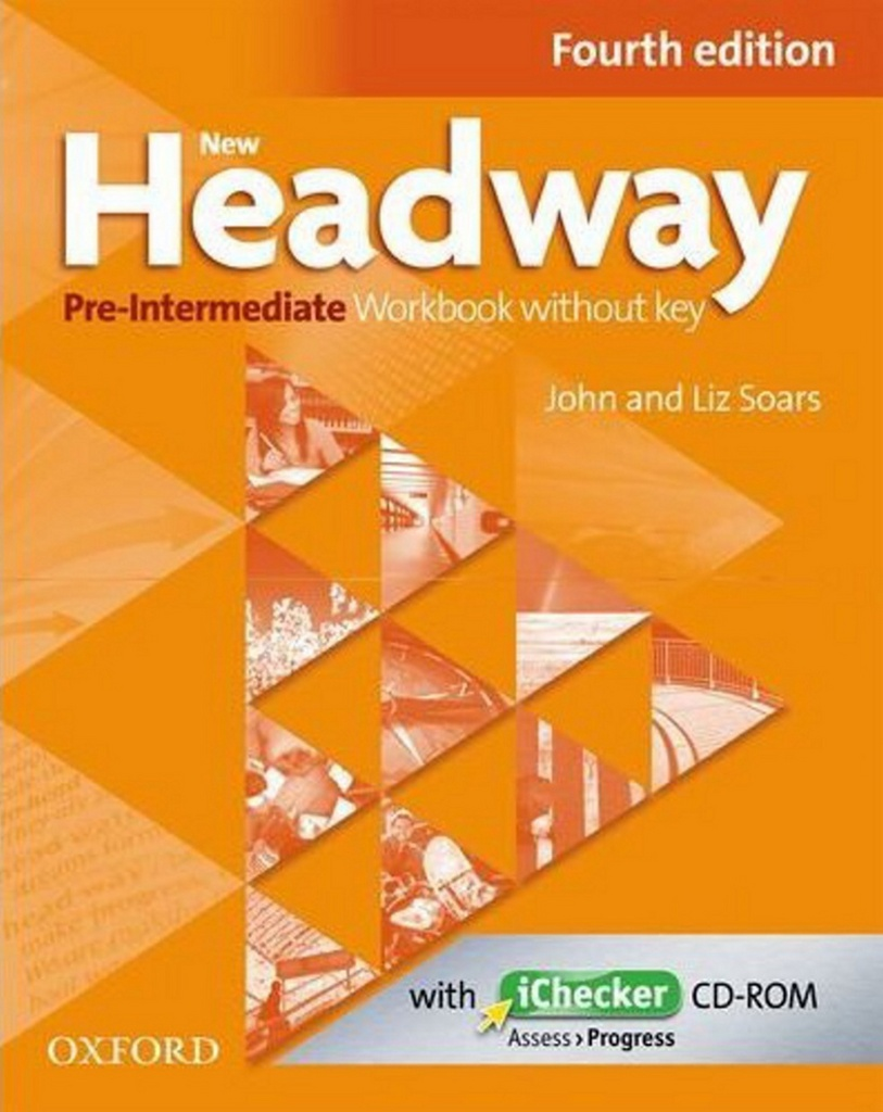 New Headway Pre-intermediate workbook without key + iChecker CD-ROM - Liz Soars, John Soars
