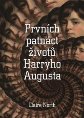 Obrázok Prvních patnáct životů Harryho Augusta