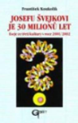 Obrázok Josefu Švejkovi je 30 milionů let