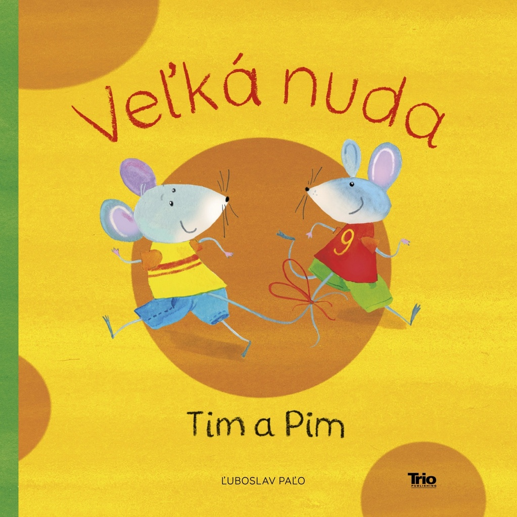 Veľká nuda Tim a Pim - Ľuboslav Paľo