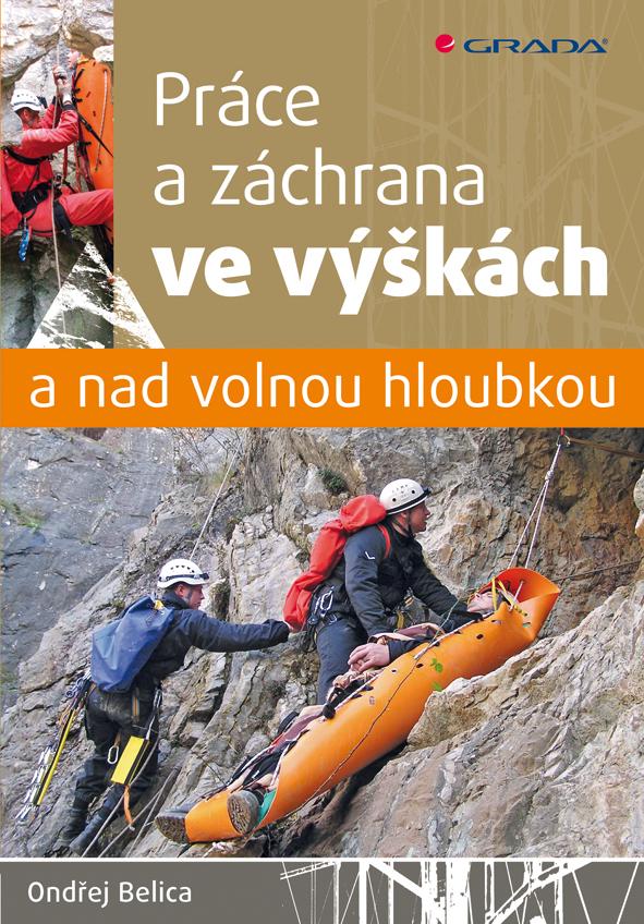 Práce a záchrana ve výškách a nad volnou - Ondřej Belica 96834a7e6a2