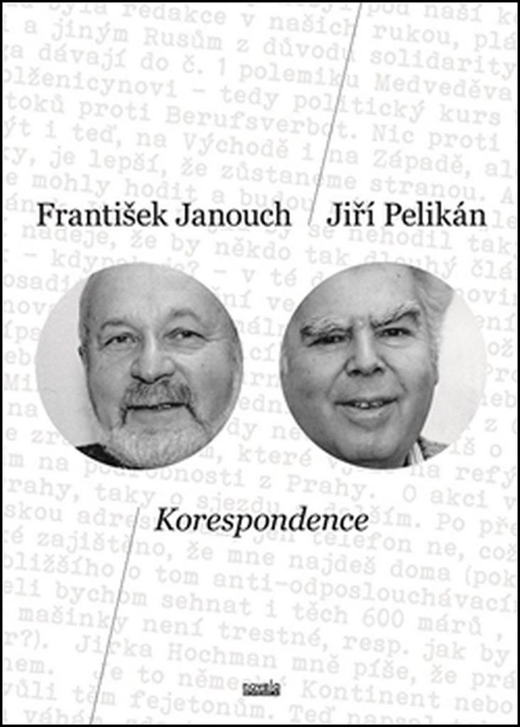 Korespondence - Jiří Pelikán, František Janouch