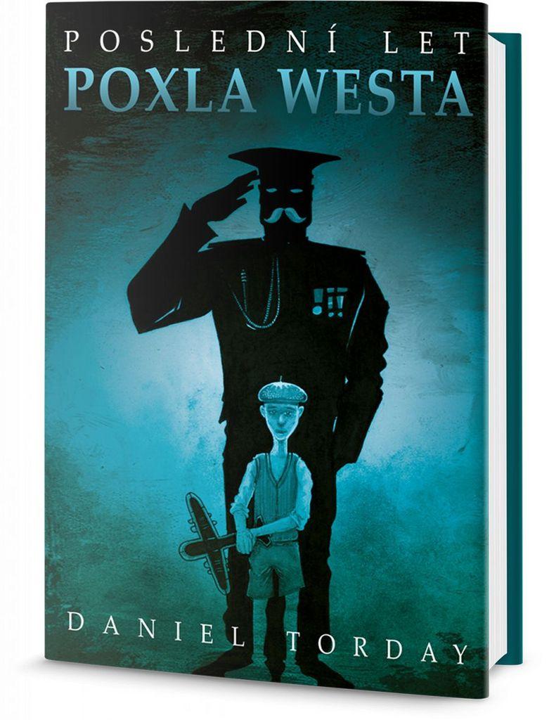 Poslední let Poxla Westa - Daniel Torday