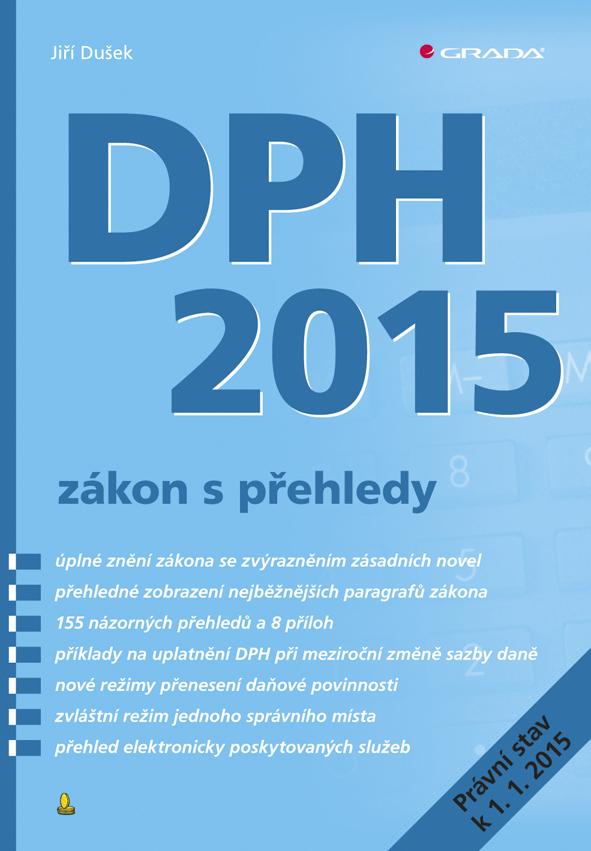 DPH 2015 - zákon s přehledy - Jiří Dušek