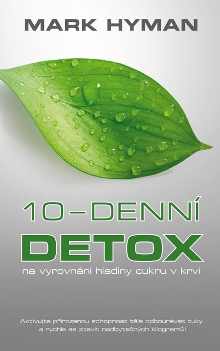 10-denní detox - Mark Hyman