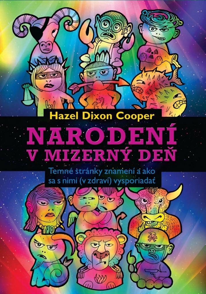 Narodení v mizerný deň - Hazel Dixon Cooper
