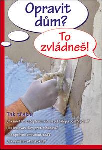 Obrázok Opravit dům? To zvládneš!