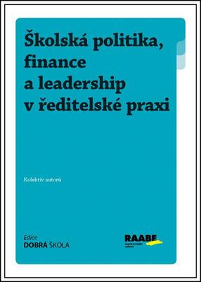 Obrázok Školská politika, finance a leadership v ředitelské praxi