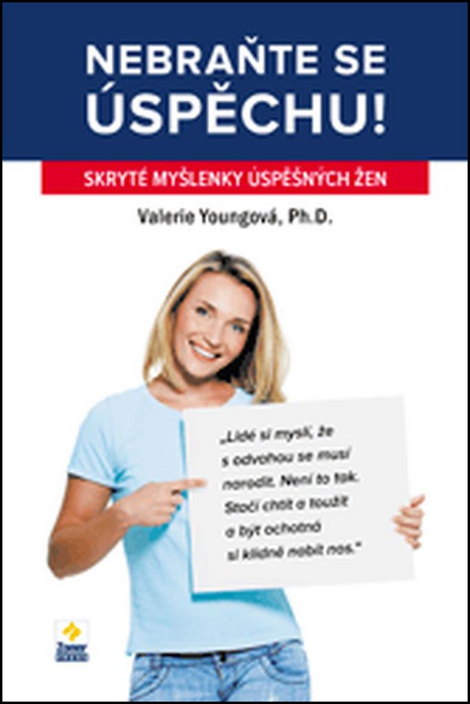Nebraňte se úspěchu - Valerie Youngová