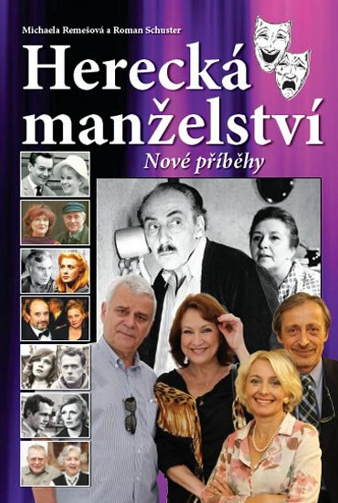 Herecká manželství Nové příběhy (2) - Michaela Remešová, Roman Schuster