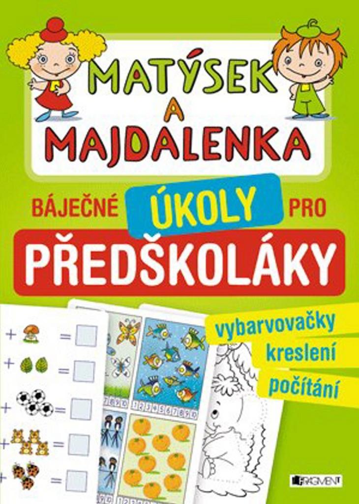 Matýsek a Majdalenka báječné úkoly pro předškoláky