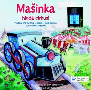 Obrázok Mašinka hledá cirkus!