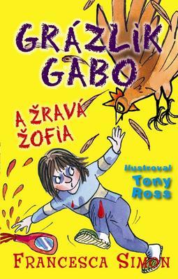 Obrázok Grázlik Gabo a Žravá Žofia
