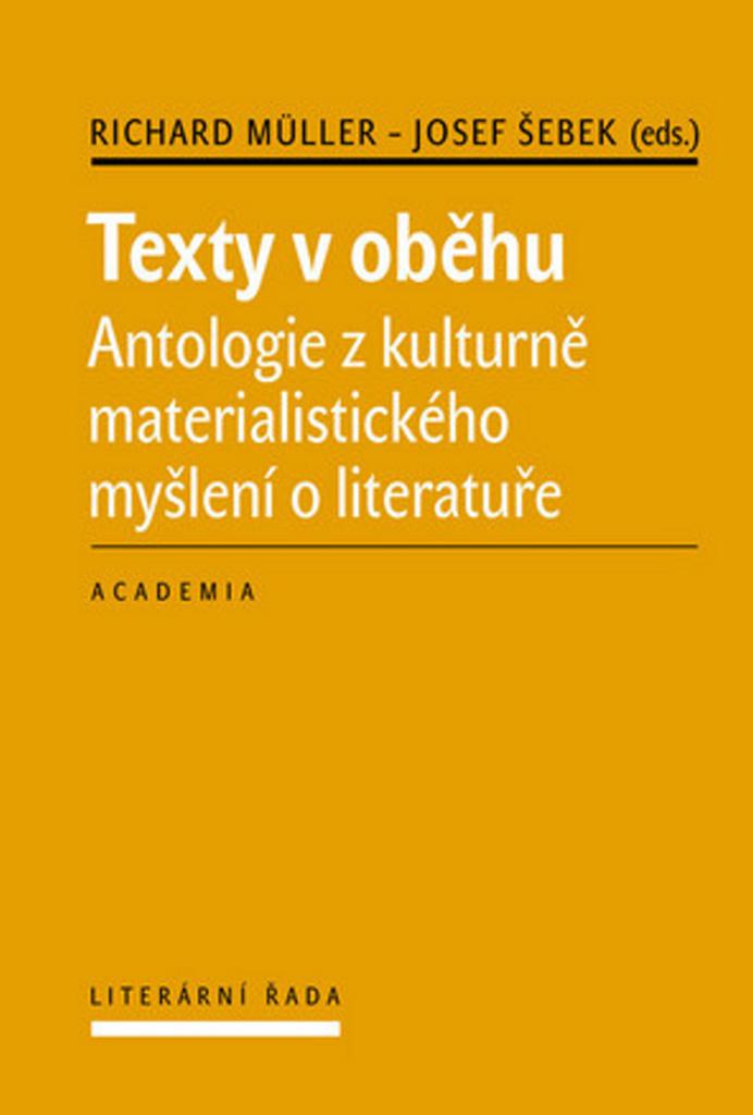 Texty v oběhu - Richard Müller, Josef Šebek