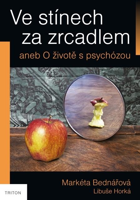 Ve stínech za zrcadlem - Libuše Horká, Markéta Bednářová