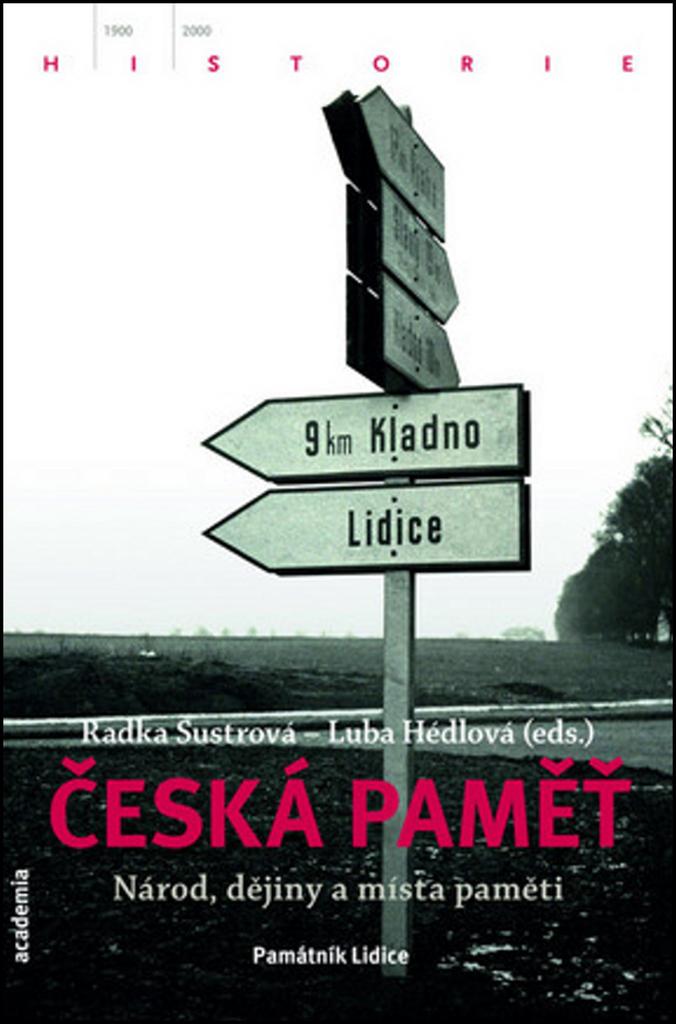 Česká paměť - Radka Šustrová
