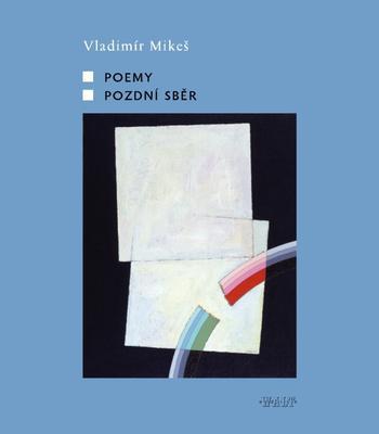Obrázok Poemy, Pozdní sběr