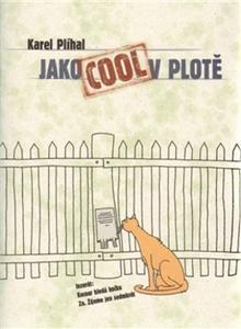 Obrázok Jako Cool v plotě