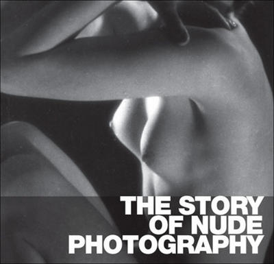 Obrázok The Story of Nude Photography