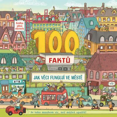Obrázok 100 faktů Jak věci fungují ve městě