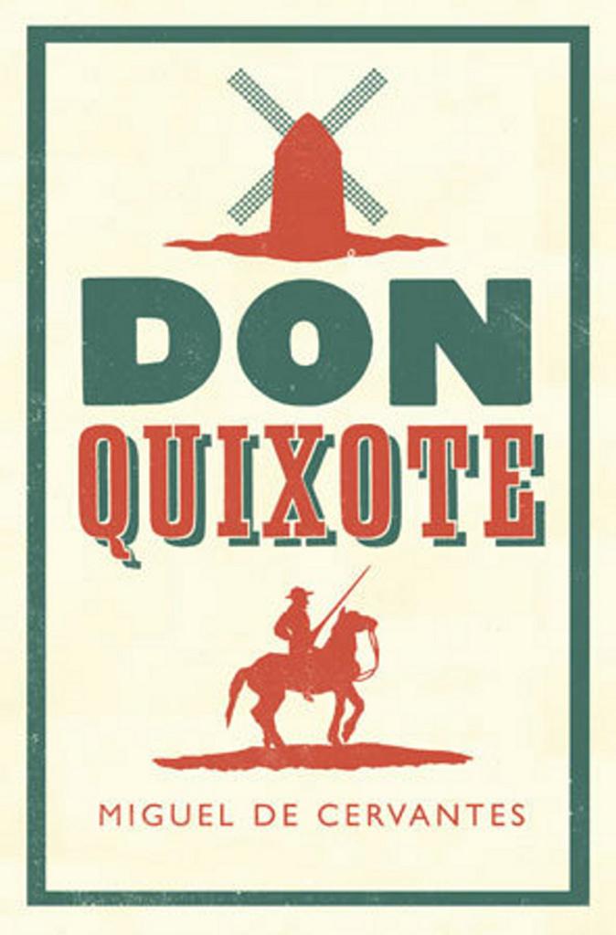 Don Quixote - Miguel de Cervantes, Miguel Cervantes de