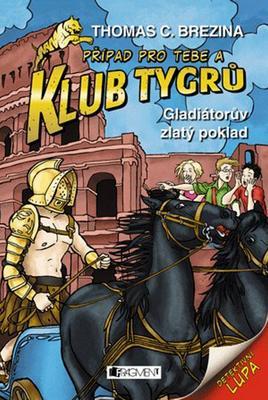 Obrázok Klub Tygrů Gladiátorův zlatý poklad