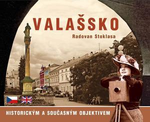 Obrázok Valašsko historickým a současným objektivem