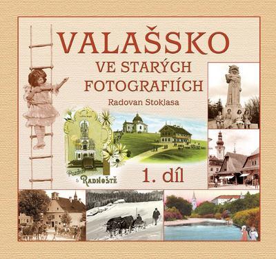 Obrázok Valašsko ve starých fotografiích 1. díl