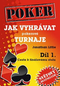 Obrázok Poker Jak vyhrávat pokerové turnaje Díl 1.
