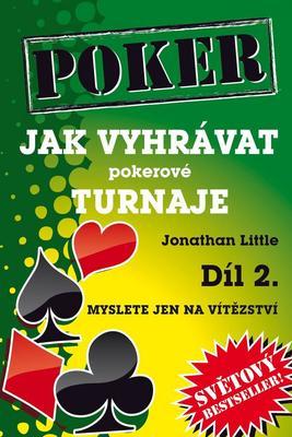 Obrázok Poker Jak vyhrávat pokerové turnaje Díl 2.