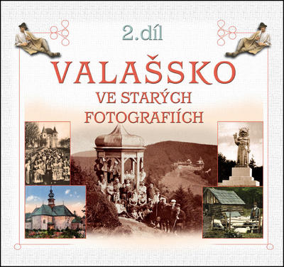 Obrázok Valašsko ve starých fotografiích 2. díl