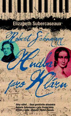 Obrázok Robert Schumann Hudba pro Kláru