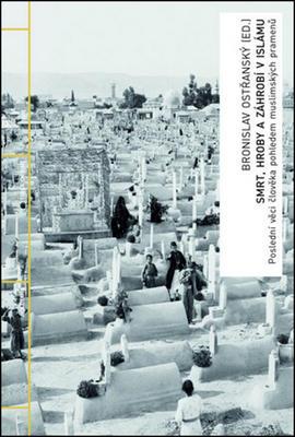 Obrázok Smrt, hroby a záhrobí v islámu