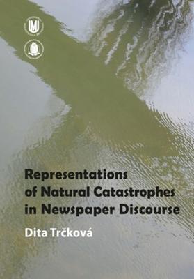 Obrázok Representation of Natural Catastrophes in Newspaper Discourse