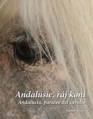 Obrázok Andalusie, ráj koní