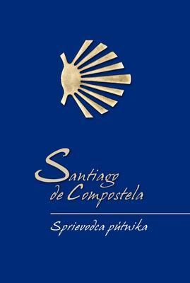 Obrázok Santiago de Compostela Sprievodca pútnika