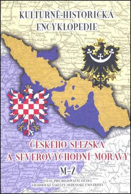 Obrázok Kulturně-historická encyklopedie českého Slezska a severovýchodní Moravy
