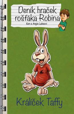 Obrázok Deník hraček rošťáka Robina Králíček Taffy