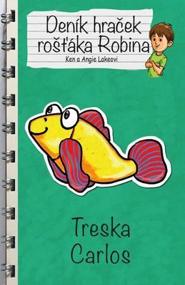 Obrázok Deník hraček rošťáka Robina Treska Carlos