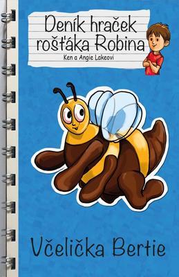 Obrázok Deník hraček rošťáka Robina Včelička Bertie