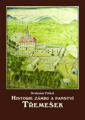 Obrázok Historie zámku a panství Třemešek