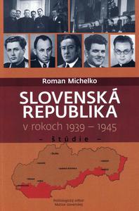 Obrázok Slovenská republika v rokoch 1939 - 1945