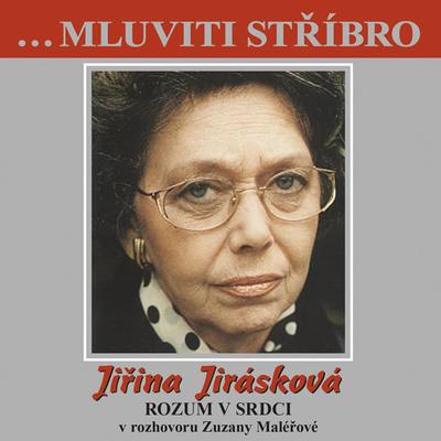 Obrázok Mluviti stříbro Jiřina Jirásková