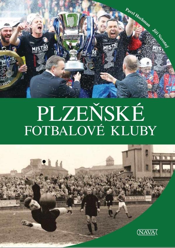 Plzeňské fotbalové kluby - doc. Ing. Jiří Novotný CSc., Pavel Hochman